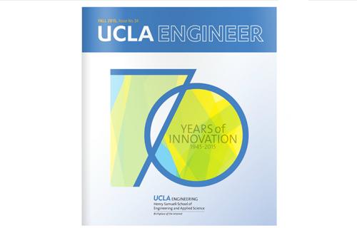 UCLA Engineer Magazine Fall 2015