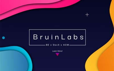 BruinLabs: UCLA Clubs Offers Free Program to Teach Product-Development Skills