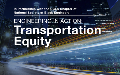 UCLA Samueli Engineering in Action Speaker Series Addresses Transportation Equity