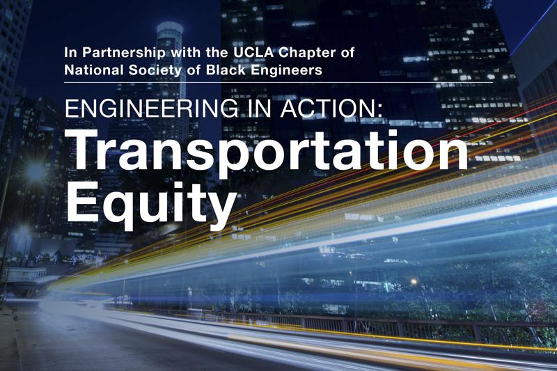 Engineering in Action Speaker Series – Transportation Equity