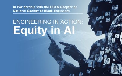 UCLA Samueli Launches Engineering in Action Speaker Series to Address Equity