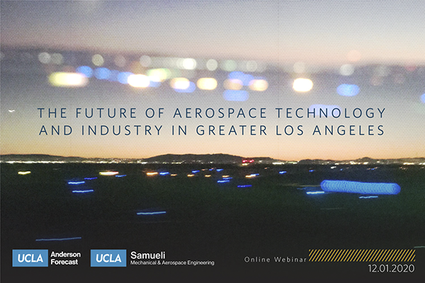 The Future of Aerospace Technology and Industry in Greater Los Angeles