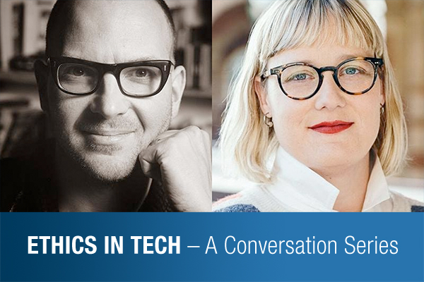 Ethics in Tech – A Conversation Series