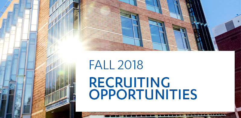 Fall 2018 Recruiting Opportunities
